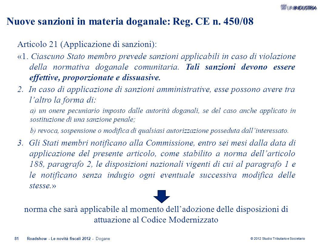 Nuove sanzioni in materia doganale: Reg. CE n. 450/08