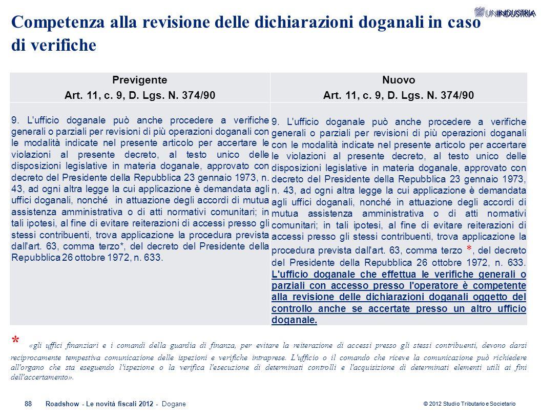 Competenza alla revisione delle dichiarazioni doganali in caso di verifiche