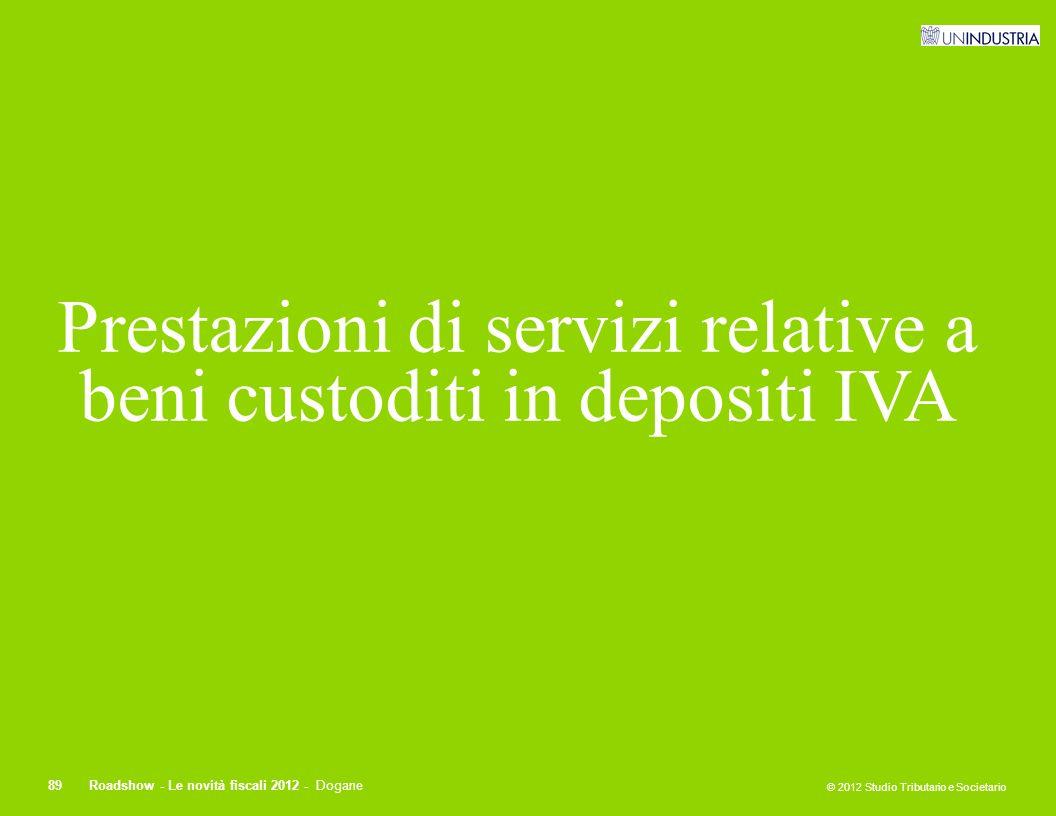Prestazioni di servizi relative a beni custoditi in depositi IVA