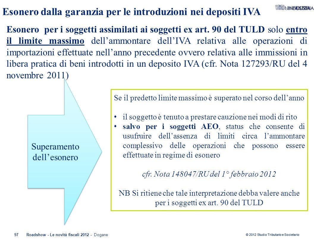 Esonero dalla garanzia per le introduzioni nei depositi IVA