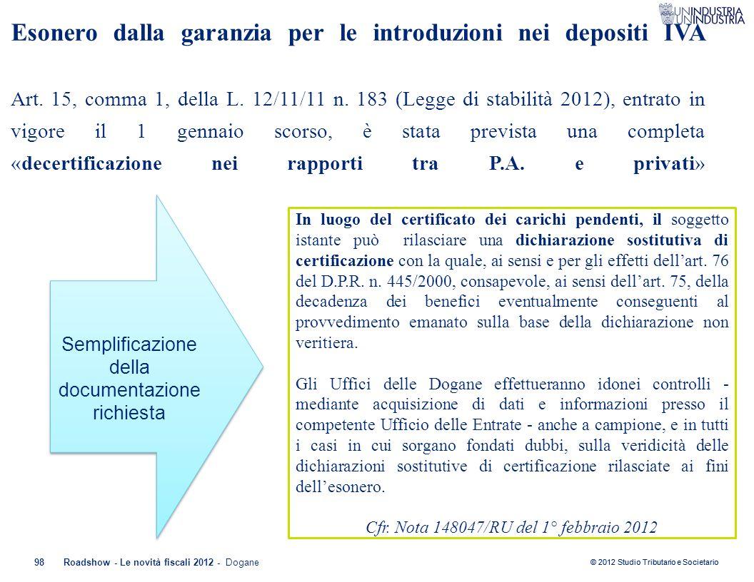 Esonero dalla garanzia per le introduzioni nei depositi IVA Art