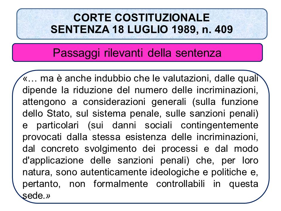 CORTE COSTITUZIONALE SENTENZA 18 LUGLIO 1989, n. 409