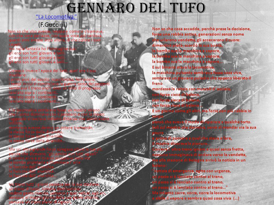 Gennaro del tufo La Locomotiva. (F.Guccini)