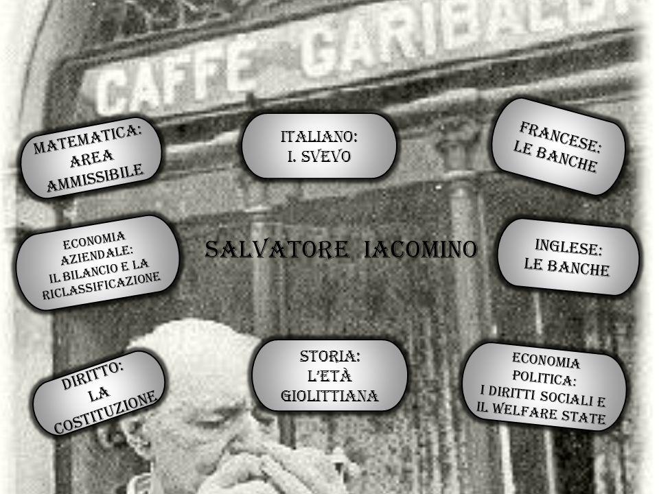 Salvatore Iacomino Francese: Matematica: Italiano: Le banche i. svevo