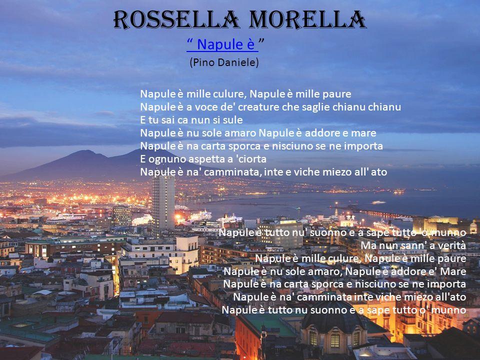 Rossella morella Napule è (Pino Daniele)