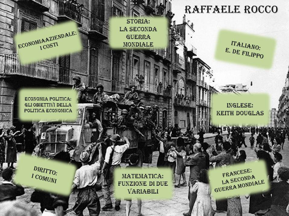 RAFFAELE ROCCO STORIA: LA SECONDA GUERRA MONDIALE ITALIANO: