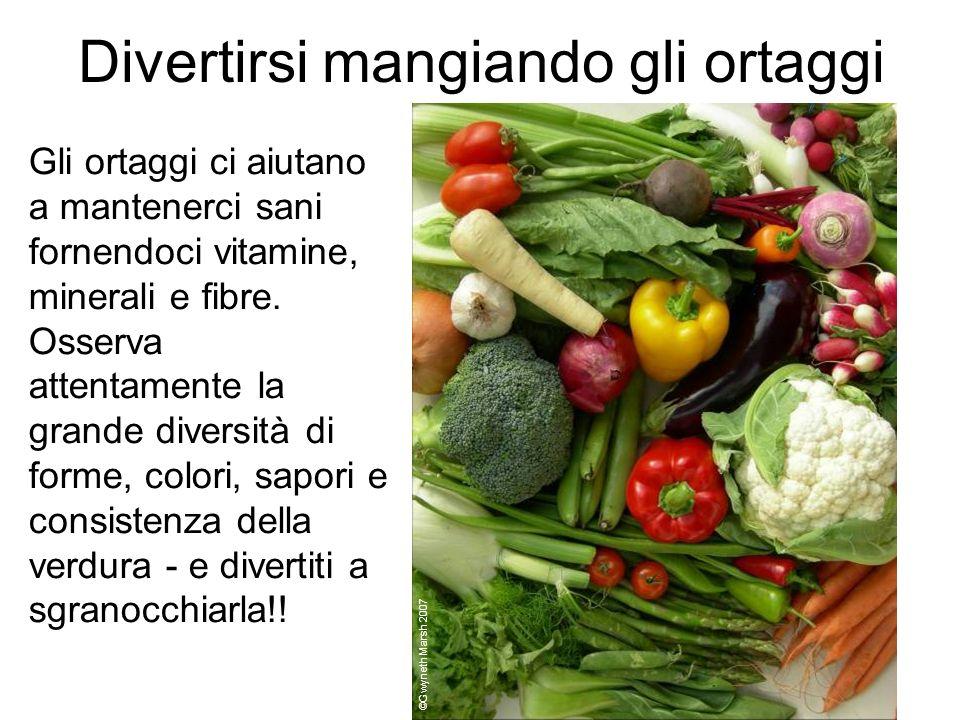 Divertirsi mangiando gli ortaggi