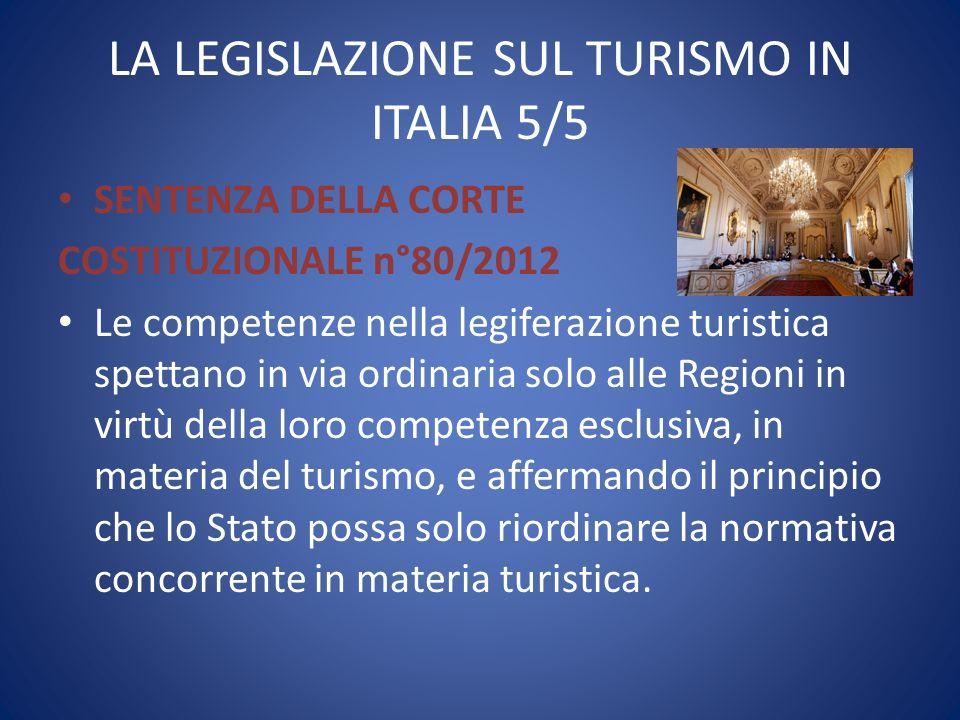 LA LEGISLAZIONE SUL TURISMO IN ITALIA 5/5
