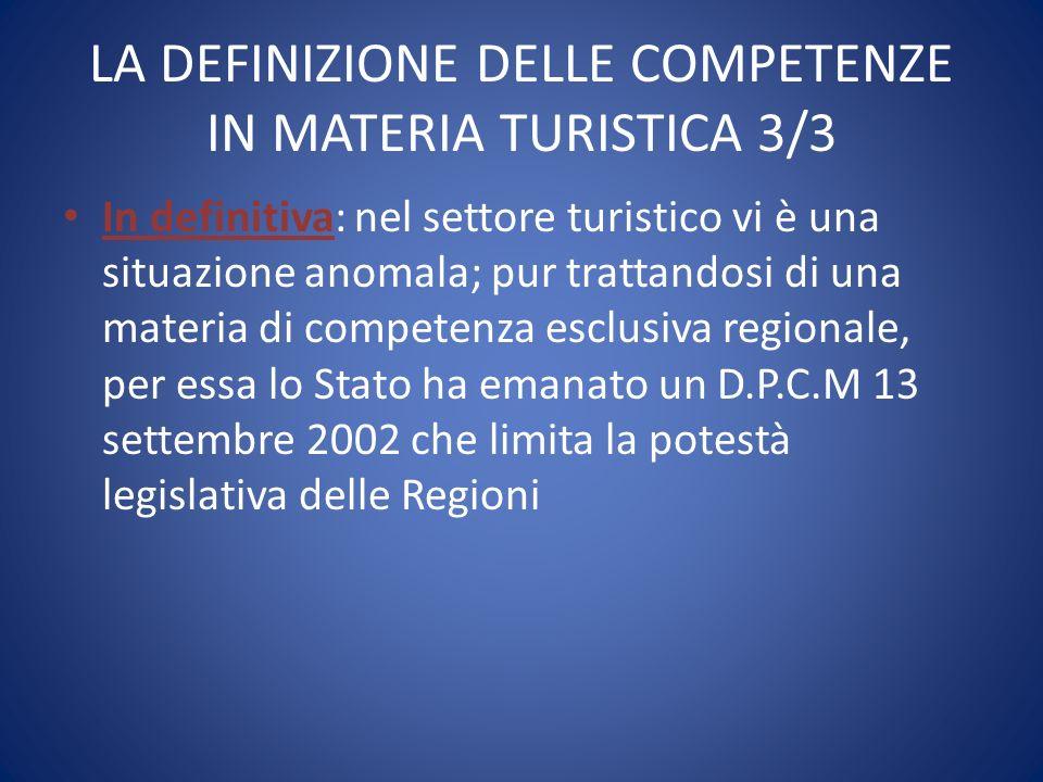 LA DEFINIZIONE DELLE COMPETENZE IN MATERIA TURISTICA 3/3