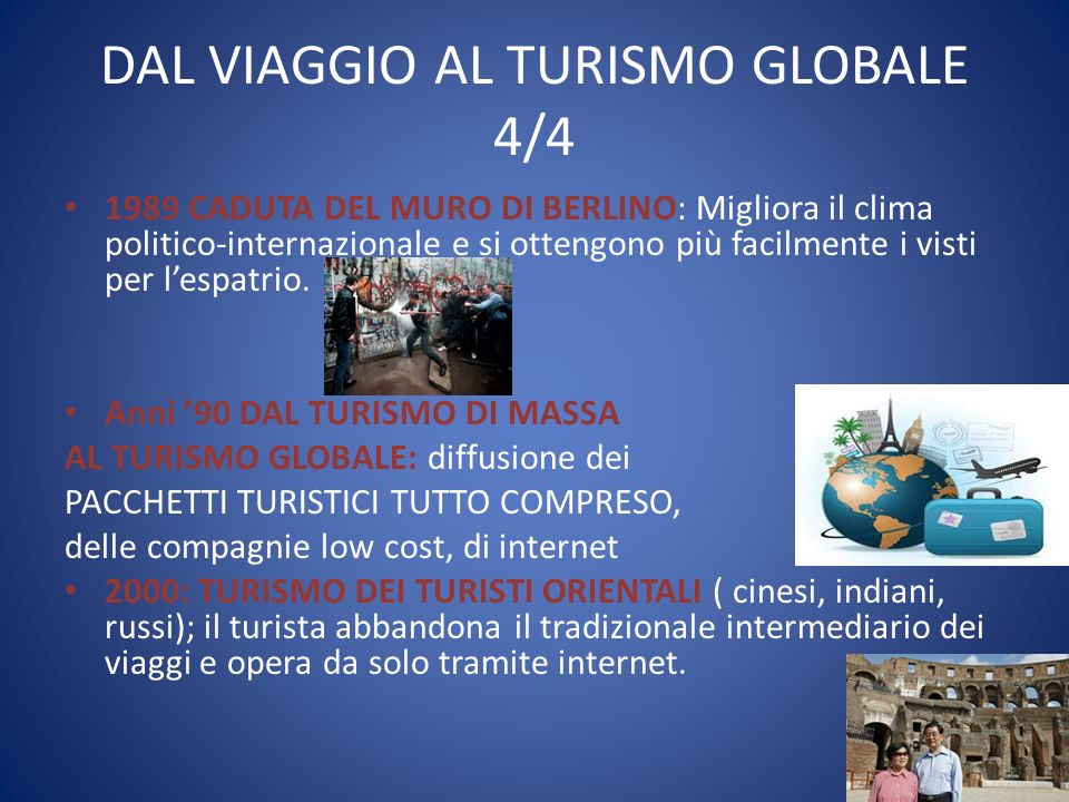 DAL VIAGGIO AL TURISMO GLOBALE 4/4