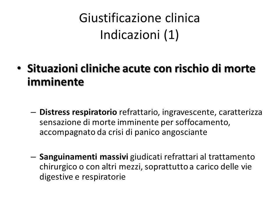 Giustificazione clinica Indicazioni (1)