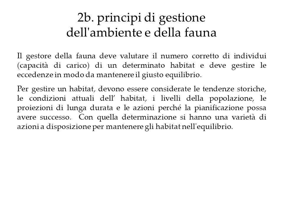 2b. principi di gestione dell ambiente e della fauna