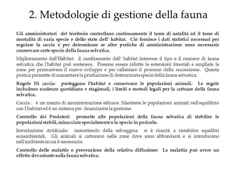 2. Metodologie di gestione della fauna