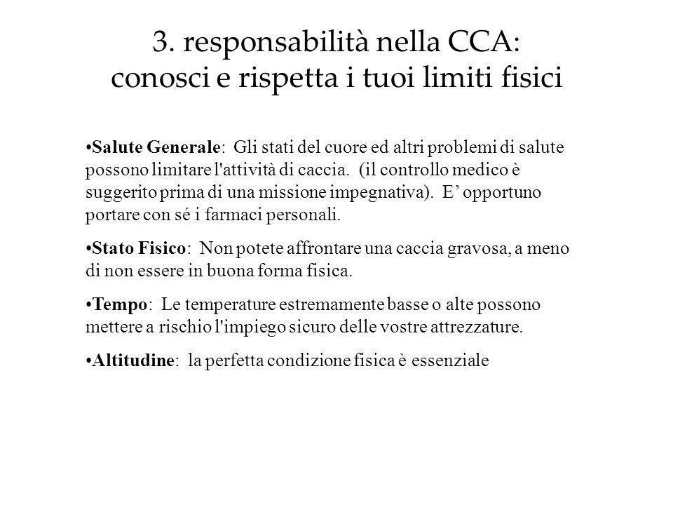 3. responsabilità nella CCA: conosci e rispetta i tuoi limiti fisici