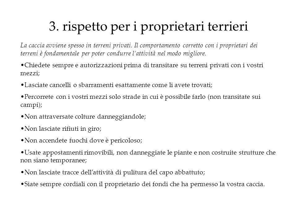 3. rispetto per i proprietari terrieri