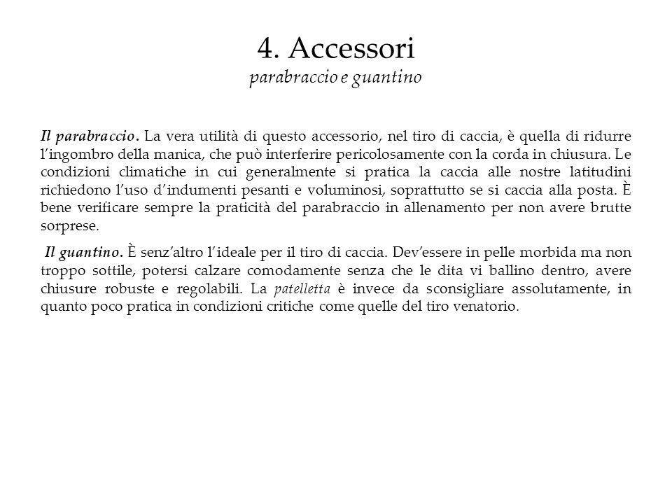 4. Accessori parabraccio e guantino
