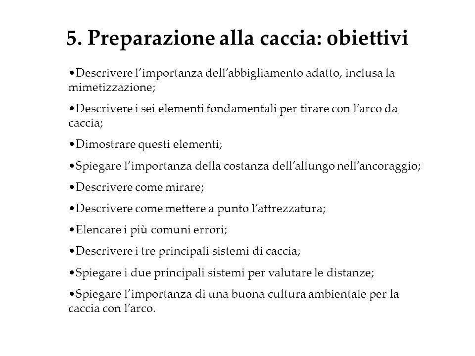 5. Preparazione alla caccia: obiettivi