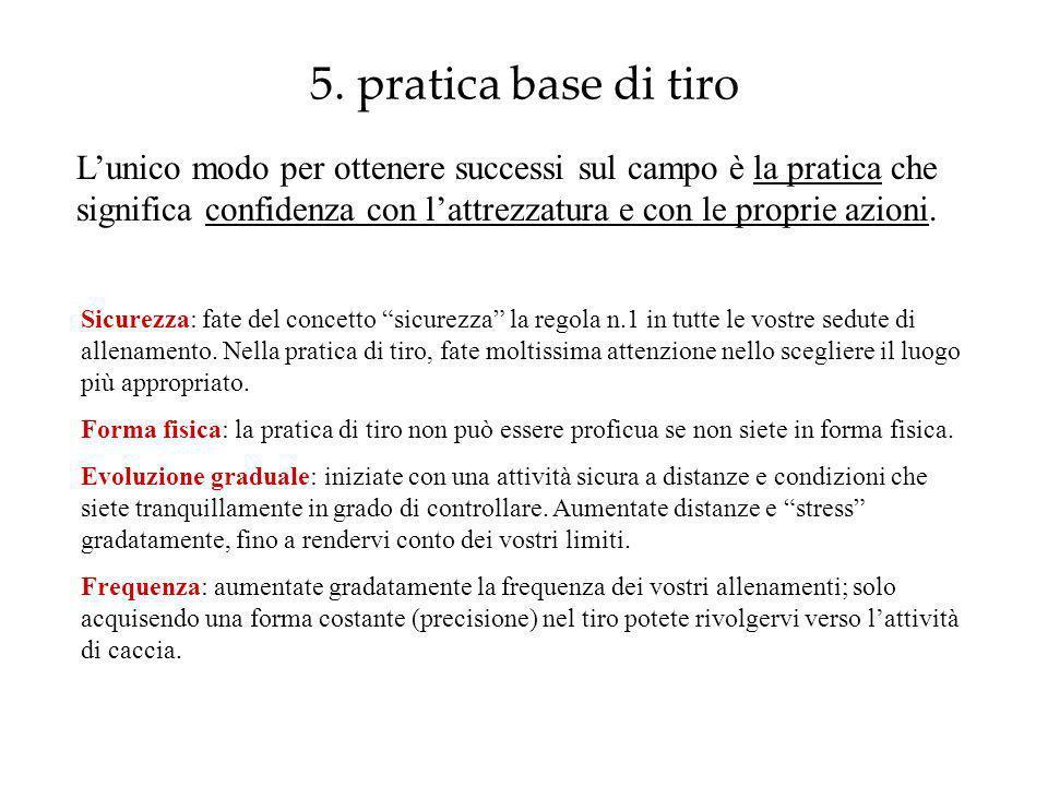 5. pratica base di tiro