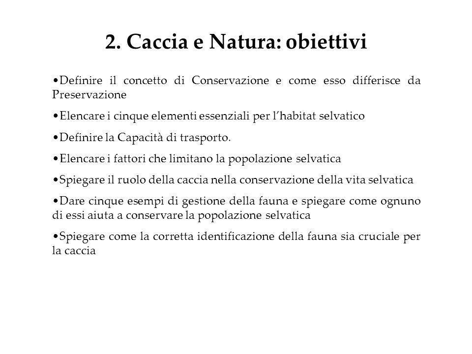 2. Caccia e Natura: obiettivi