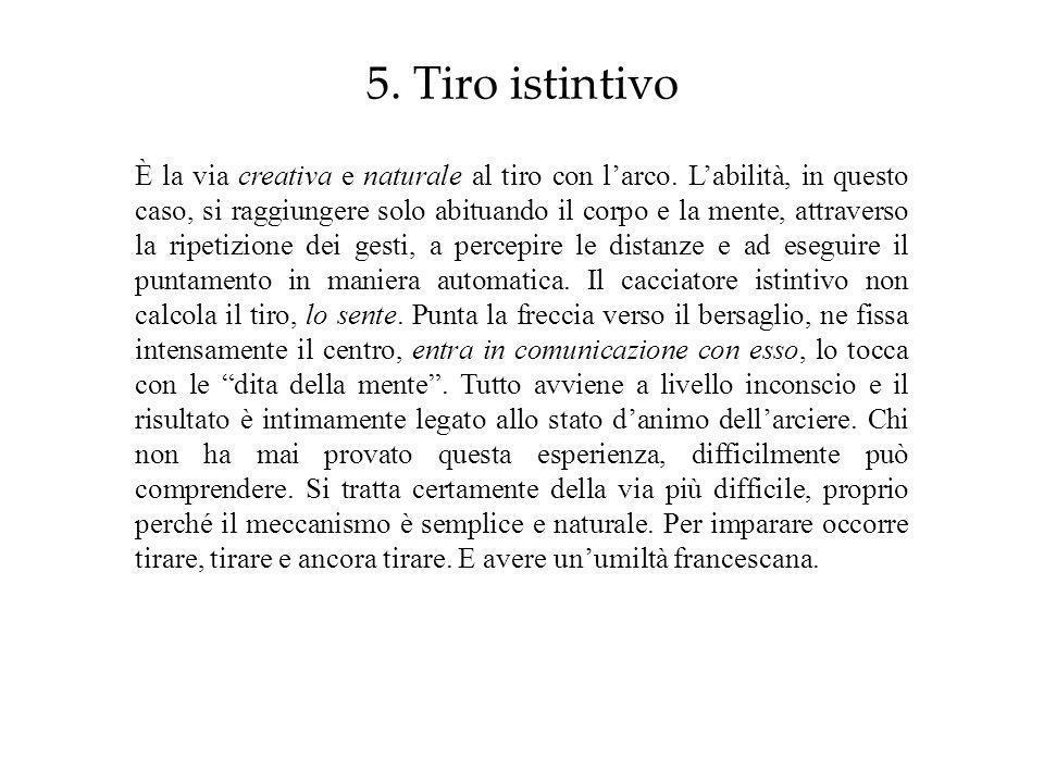 5. Tiro istintivo