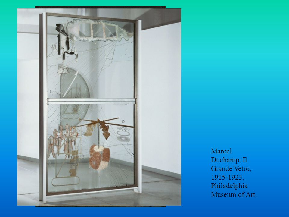 Marcel Duchamp, Il Grande Vetro, 1915-1923. Philadelphia Museum of Art.