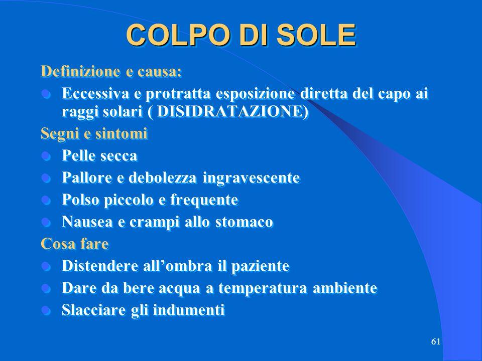 COLPO DI SOLE Definizione e causa: