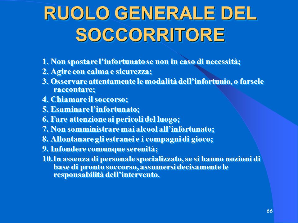 RUOLO GENERALE DEL SOCCORRITORE
