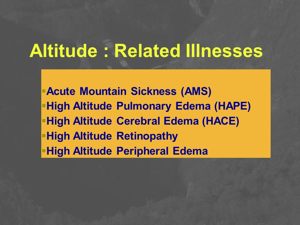 Altitude : Related Illnesses