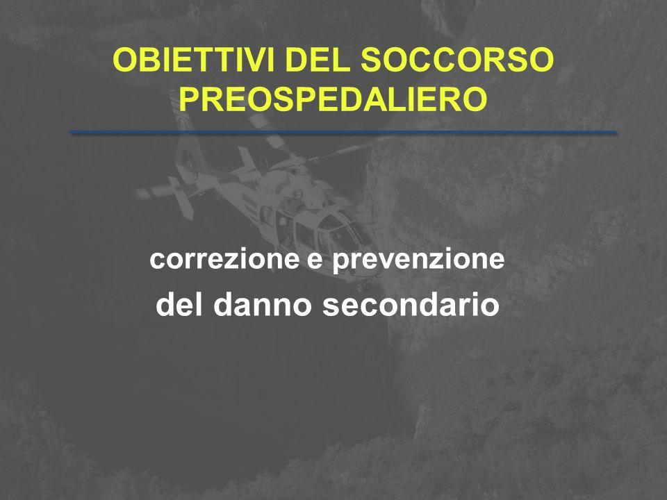 OBIETTIVI DEL SOCCORSO PREOSPEDALIERO
