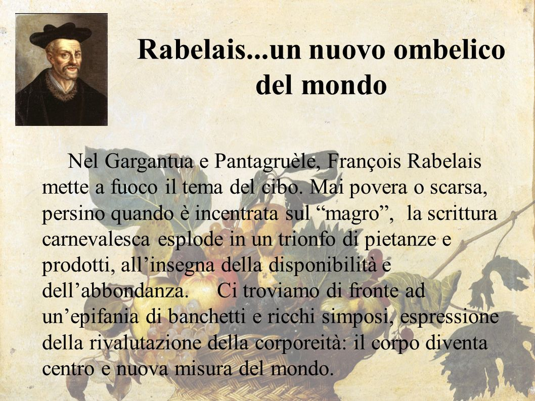 Rabelais...un nuovo ombelico del mondo
