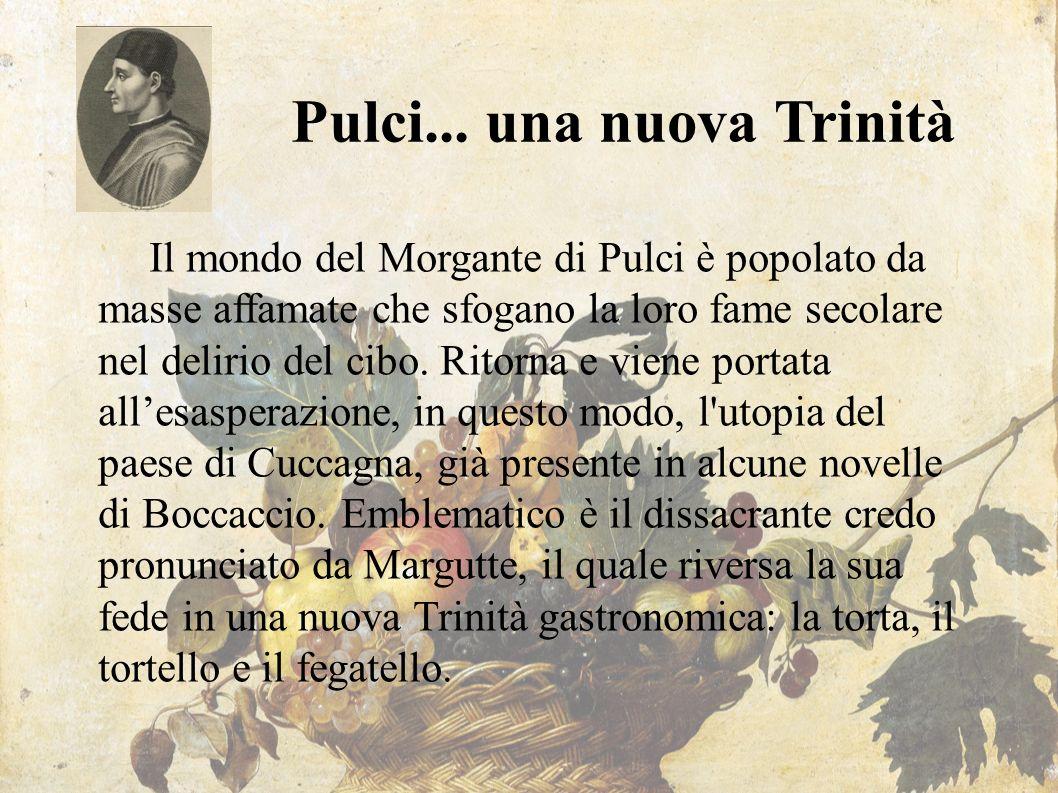 Pulci... una nuova Trinità