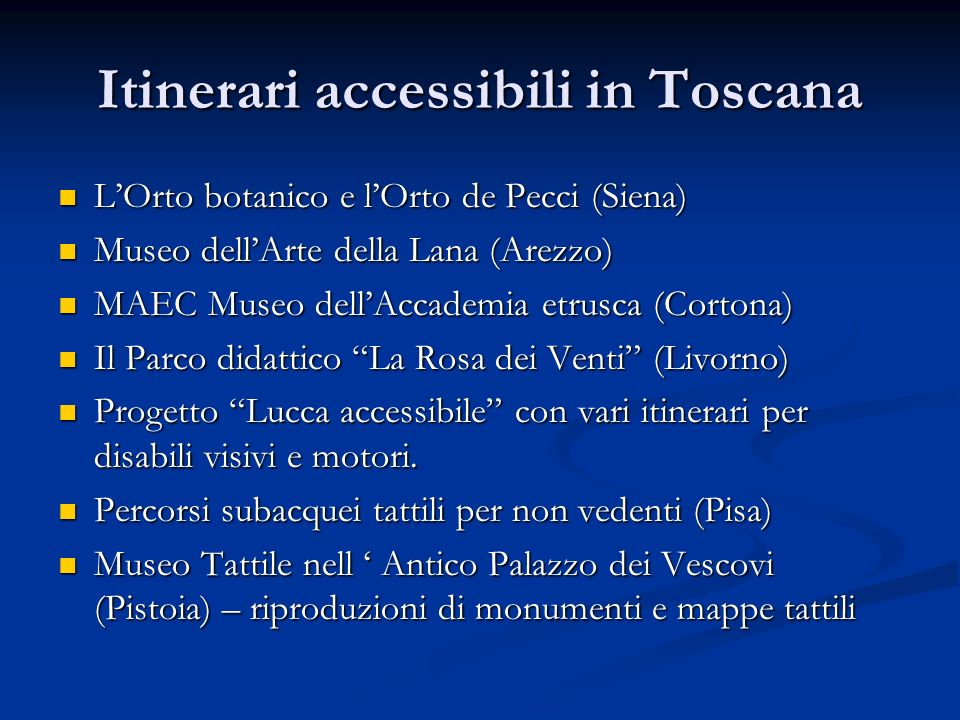 Itinerari accessibili in Toscana