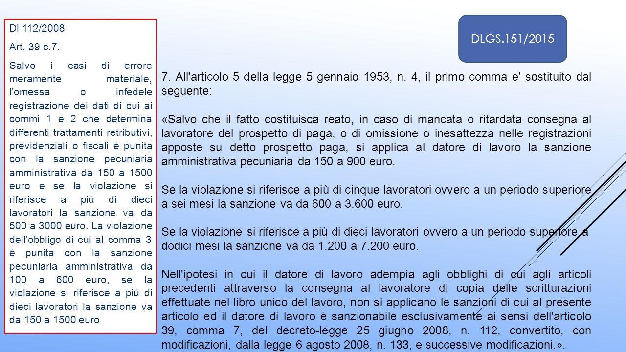 dodici mesi la sanzione va da 1.200 a 7.200 euro.