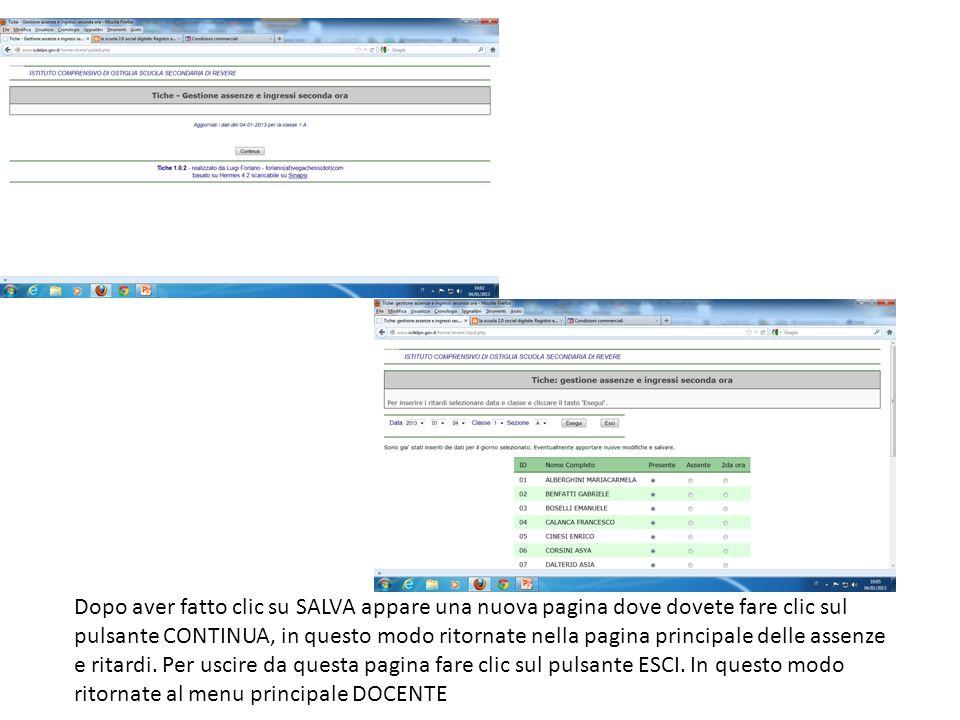 Dopo aver fatto clic su SALVA appare una nuova pagina dove dovete fare clic sul pulsante CONTINUA, in questo modo ritornate nella pagina principale delle assenze e ritardi.