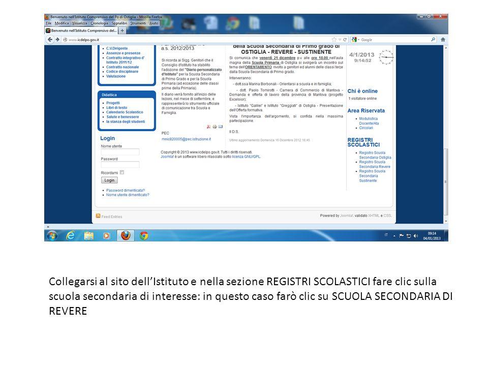 Collegarsi al sito dell'Istituto e nella sezione REGISTRI SCOLASTICI fare clic sulla scuola secondaria di interesse: in questo caso farò clic su SCUOLA SECONDARIA DI REVERE