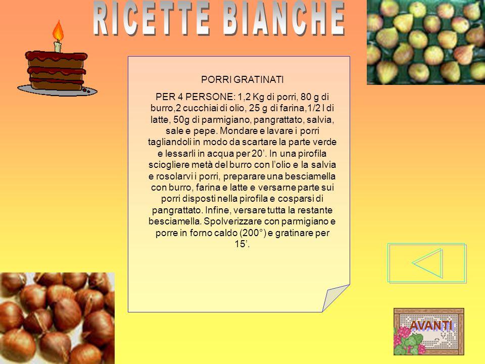 RICETTE BIANCHE AVANTI PORRI GRATINATI