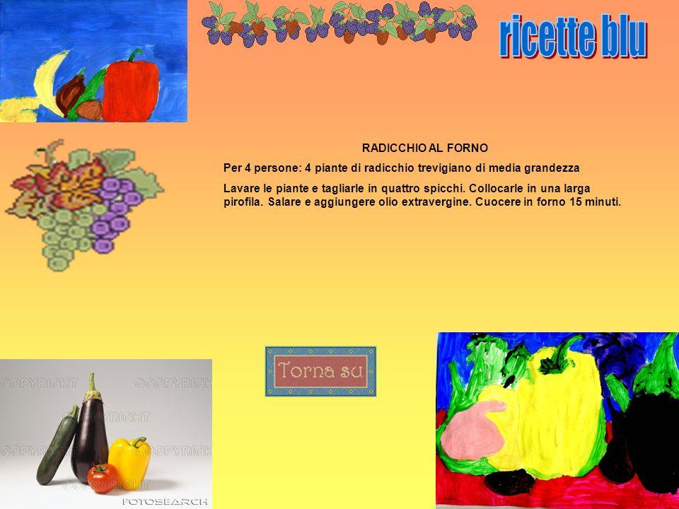 ricette blu RADICCHIO AL FORNO