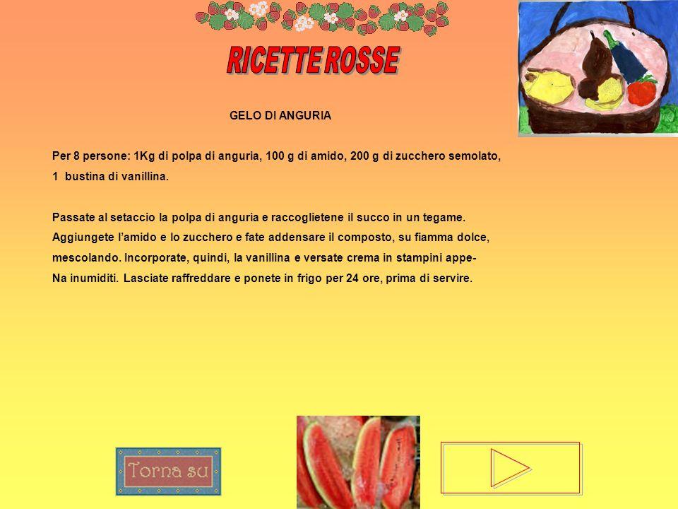 RICETTE ROSSE GELO DI ANGURIA
