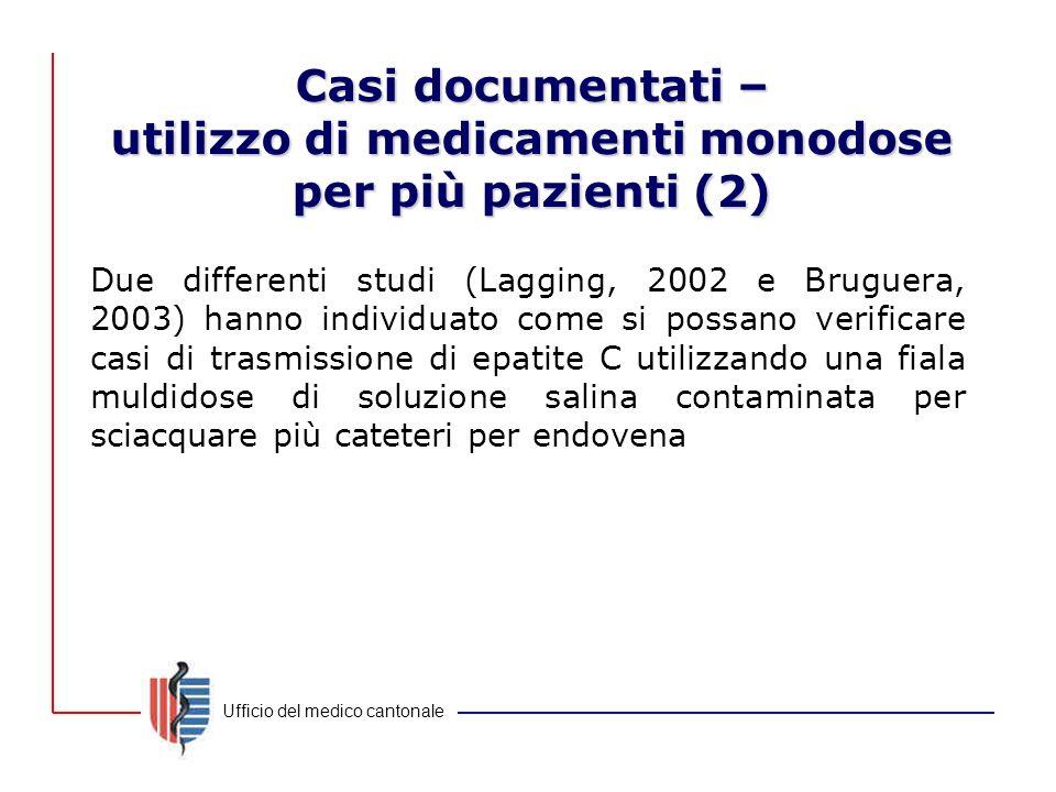 Casi documentati – utilizzo di medicamenti monodose per più pazienti (2)