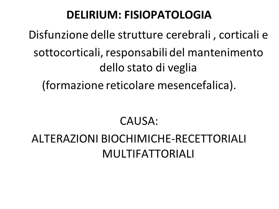 DELIRIUM: FISIOPATOLOGIA
