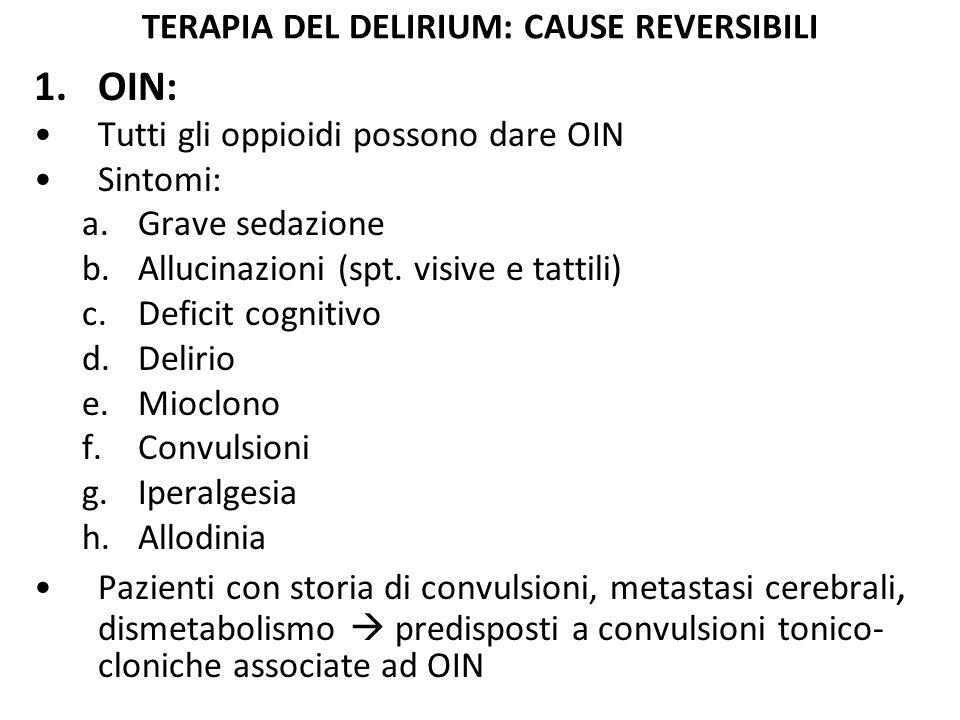 TERAPIA DEL DELIRIUM: CAUSE REVERSIBILI