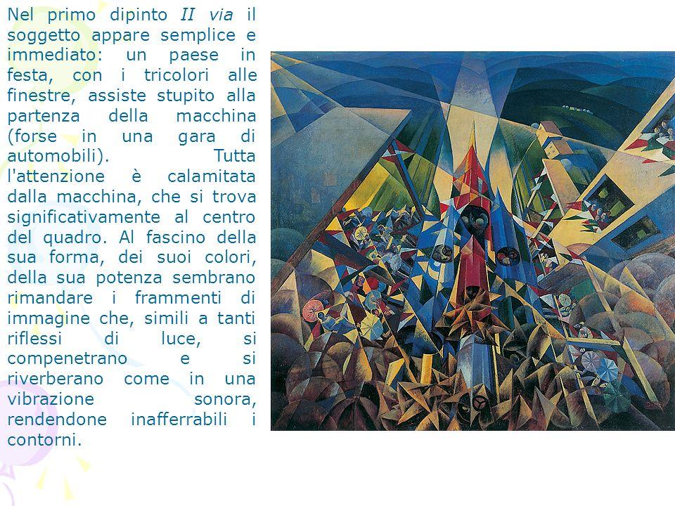 Nel primo dipinto II via il soggetto appare semplice e immediato: un paese in festa, con i tricolori alle finestre, assiste stupito alla partenza della macchina (forse in una gara di automobili).