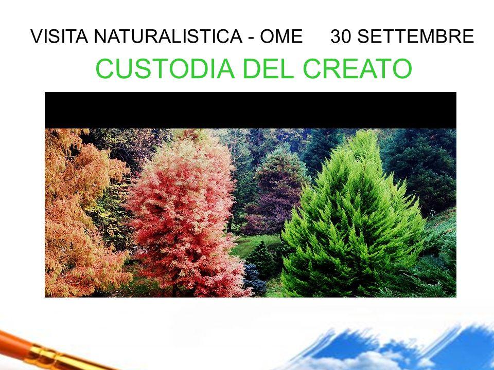 VISITA NATURALISTICA - OME 30 SETTEMBRE