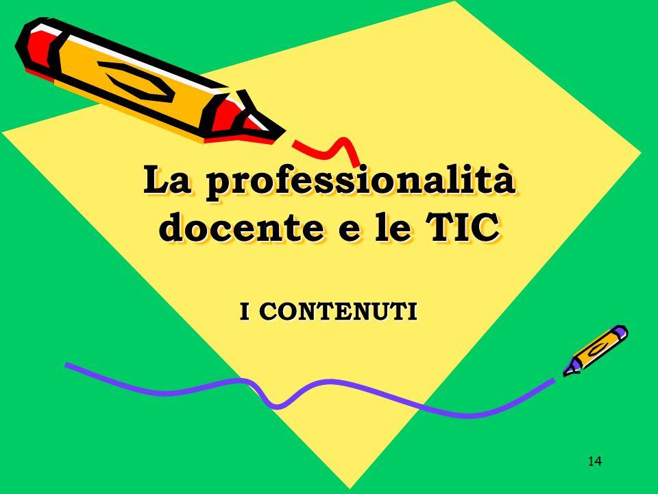 La professionalità docente e le TIC