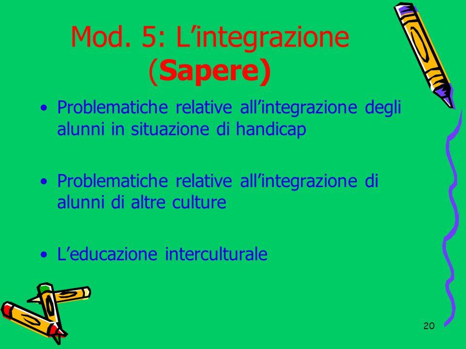 Mod. 5: L'integrazione (Sapere)