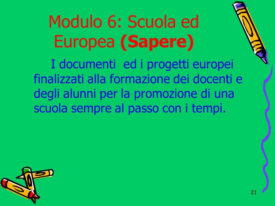 Modulo 6: Scuola ed Europea (Sapere)