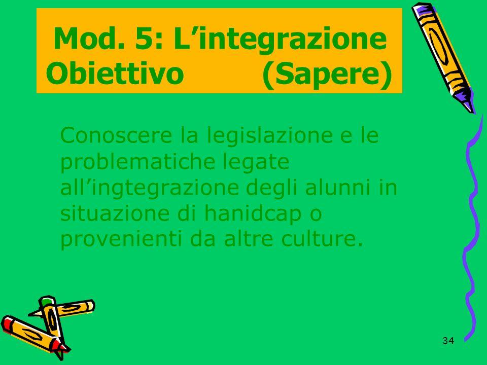 Mod. 5: L'integrazione Obiettivo (Sapere)