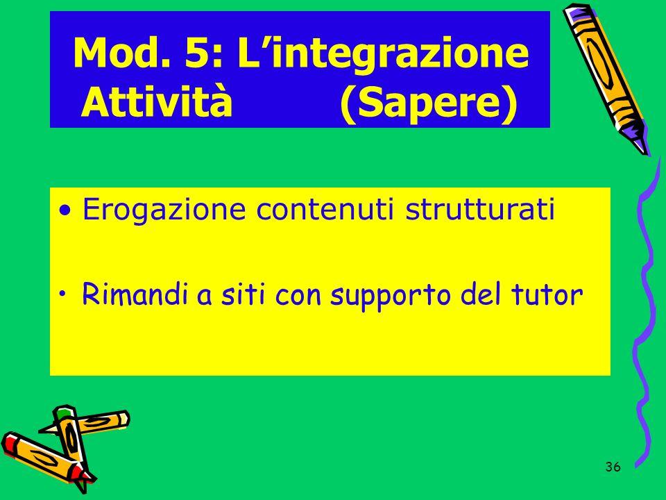 Mod. 5: L'integrazione Attività (Sapere)