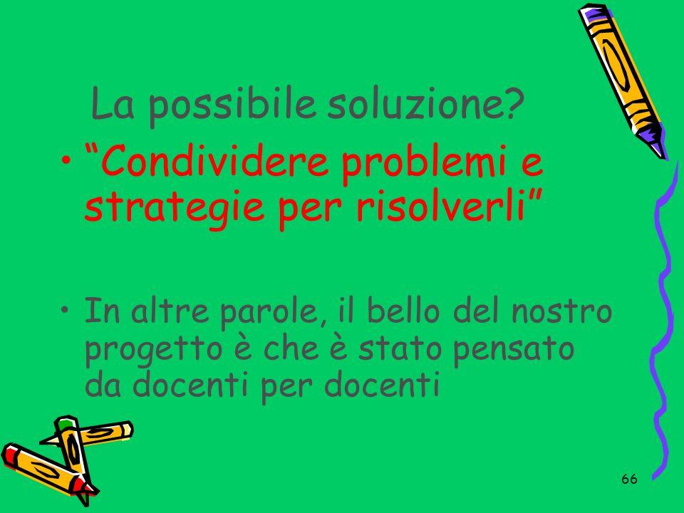 La possibile soluzione