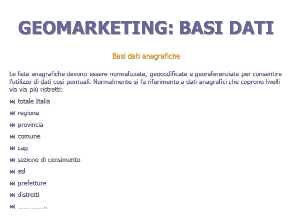 GEOMARKETING: BASI DATI